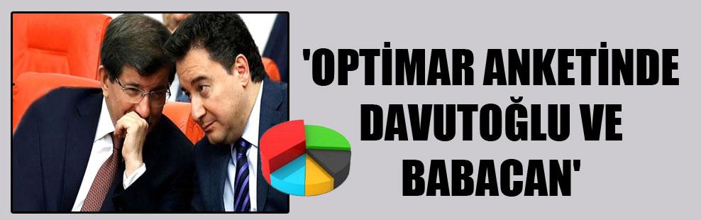 'Optimar anketinde Davutoğlu ve Babacan'