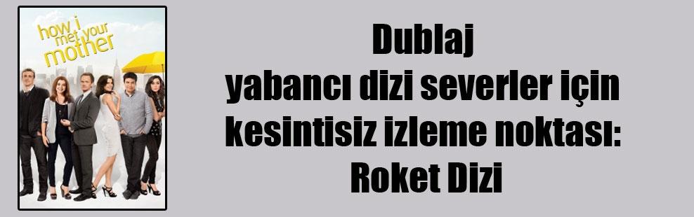 Dublaj yabancı dizi severler için kesintisiz izleme noktası : Roket Dizi