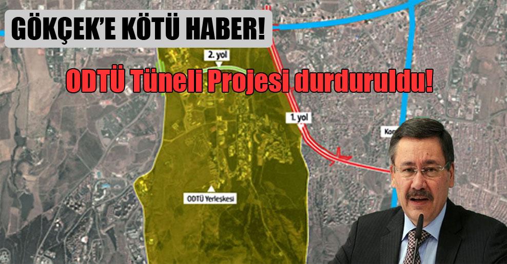 Gökçek'e kötü haber! ODTÜ Tüneli Projesi durduruldu!