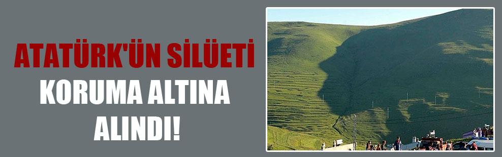 Atatürk'ün silüeti koruma altına alındı!