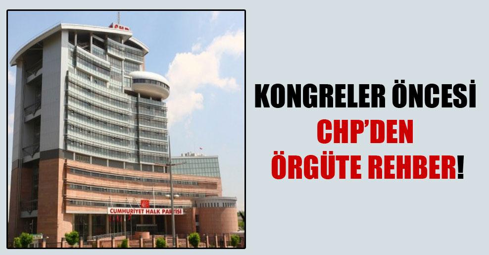 Kongreler öncesi CHP'den örgüte rehber!