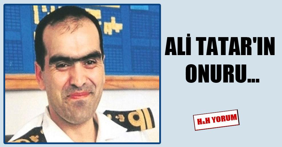 Ali Tatar'ın onuru…