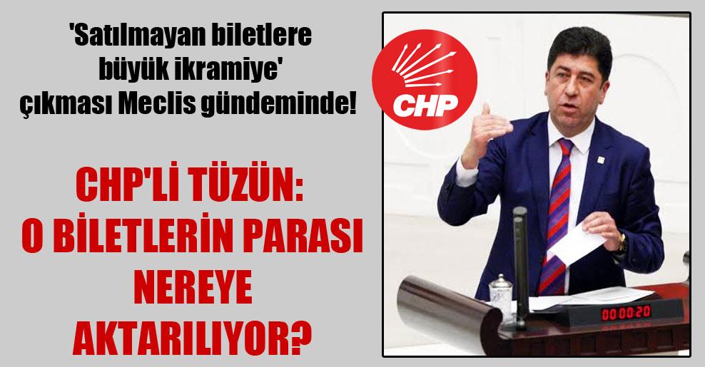 'Satılmayan biletlere büyük ikramiye' çıkması Meclis gündeminde! CHP'li Tüzün: O biletlerin parası nereye aktarılıyor?