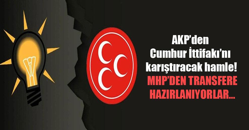 AKP'den Cumhur İttifakı'nı karıştıracak hamle! MHP'den transfere hazırlanıyorlar…
