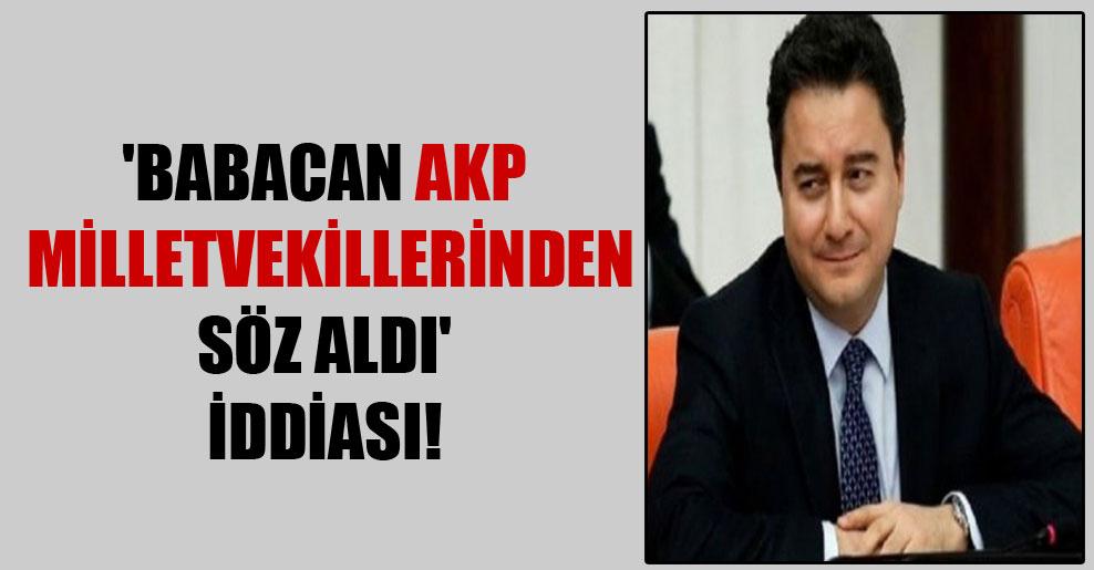 'Babacan AKP milletvekillerinden söz aldı' iddiası!