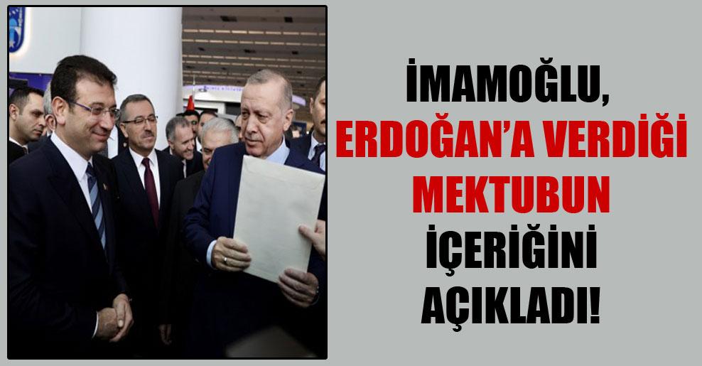 İmamoğlu, Erdoğan'a verdiği mektubun içeriğini açıkladı!