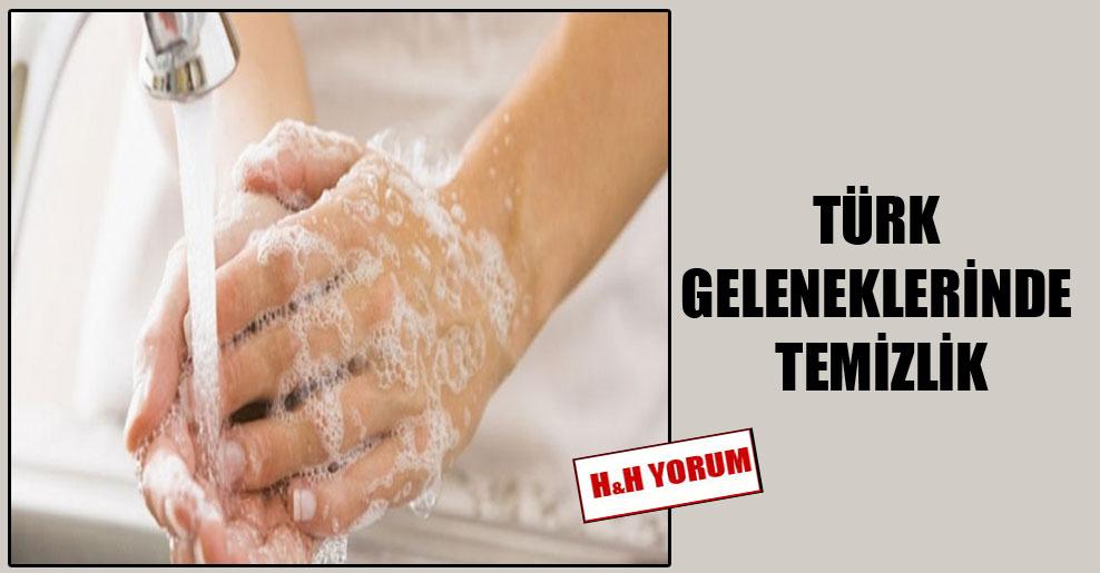 Türk geleneklerinde temizlik