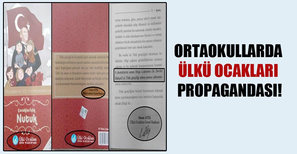 Ortaokullarda Ülkü Ocakları propagandası!