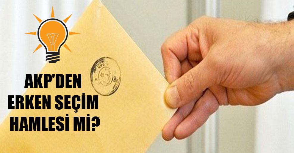 AKP'den erken seçim hamlesi mi?