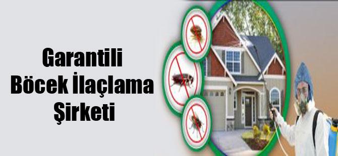 Garantili Böcek İlaçlama Şirketi