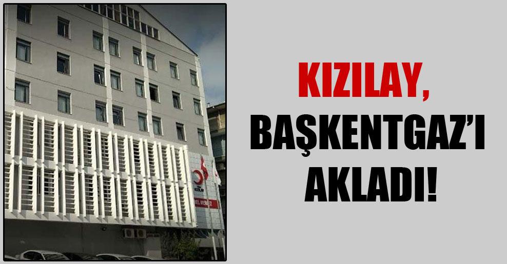 Kızılay, Başkentgaz'ı akladı!