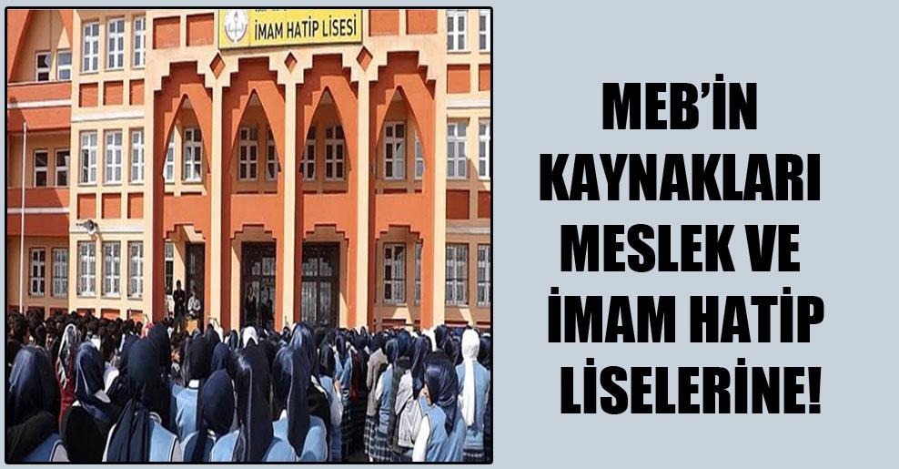 MEB'in kaynakları meslek ve imam hatip liselerine!