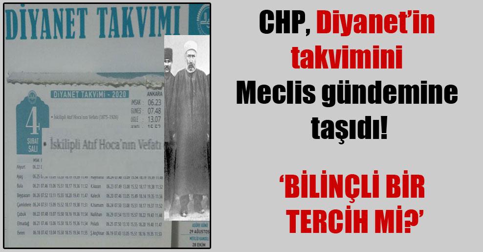 CHP, Diyanet'in takvimini Meclis gündemine taşıdı!