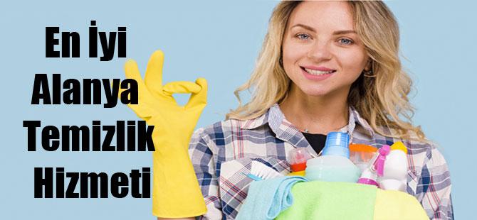 En İyi Alanya Temizlik Hizmeti