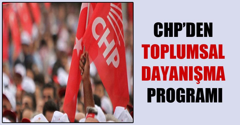 CHP'den toplumsal dayanışma programı
