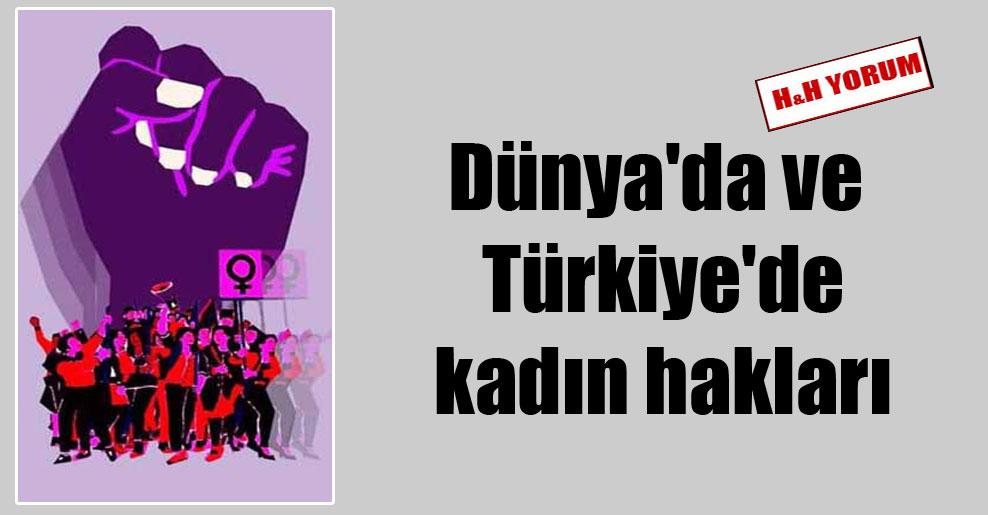 Dünya'da ve Türkiye'de kadın hakları