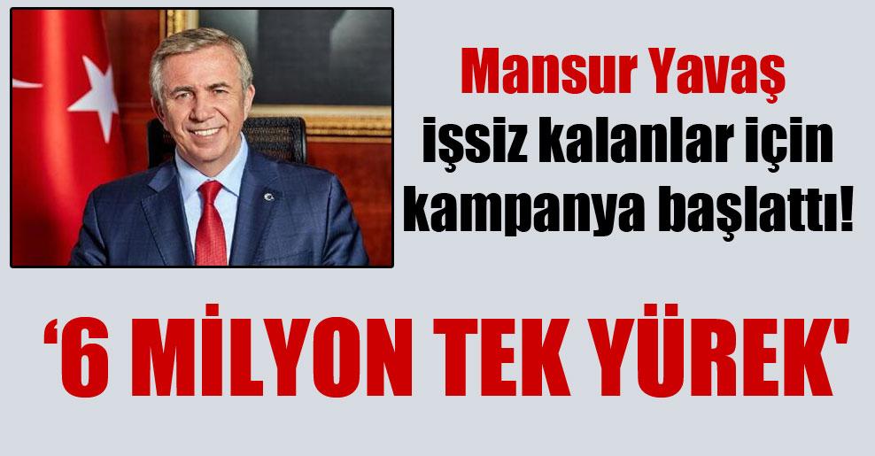 Mansur Yavaş işsiz kalanlar için kampanya başlattı!