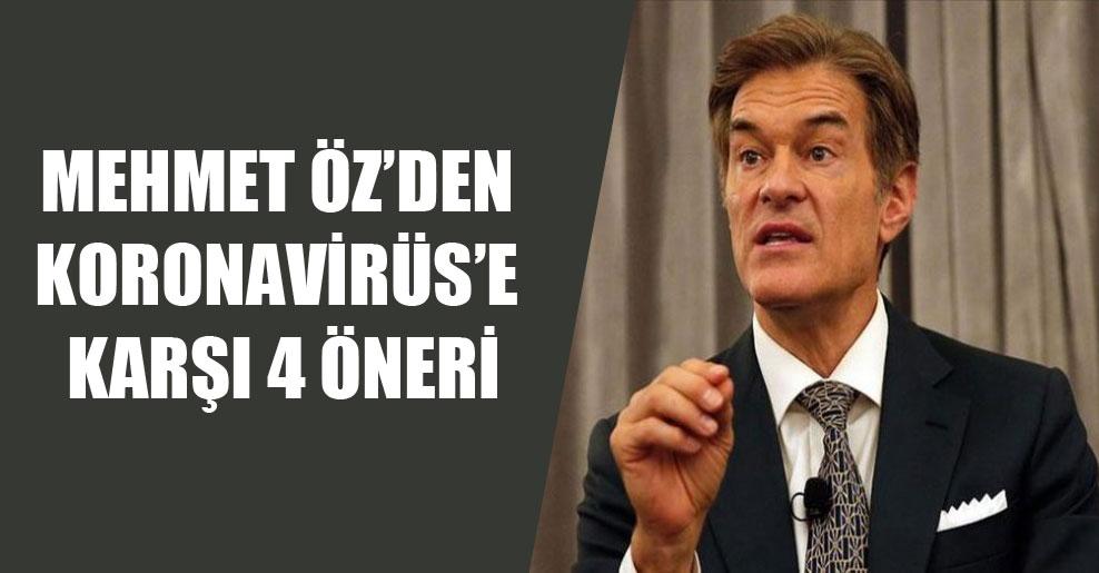 Mehmet Öz'den Koronavirüs'e karşı 4 öneri