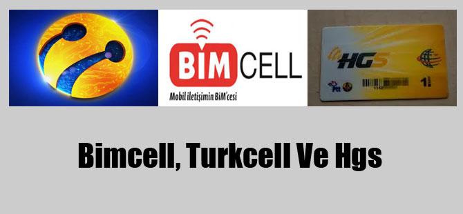 Bimcell, Turkcell Ve Hgs