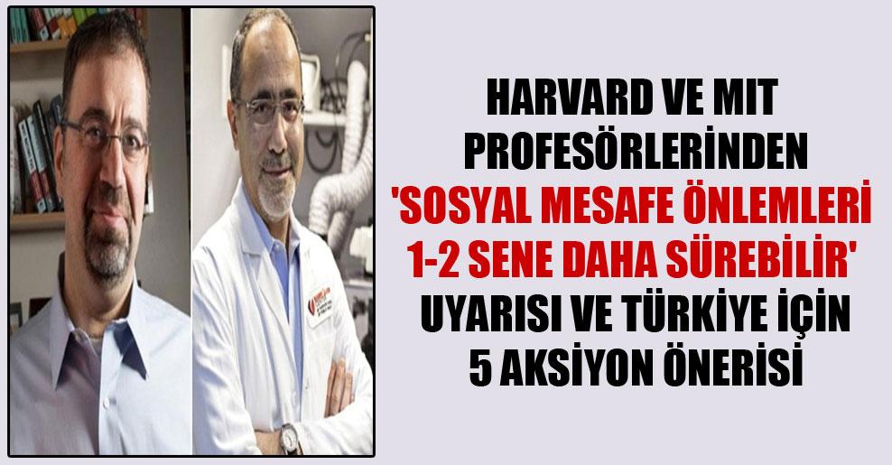 Harvard ve MIT Profesörlerinden 'Sosyal mesafe önlemleri 1-2 sene daha sürebilir' uyarısı ve Türkiye için 5 aksiyon önerisi