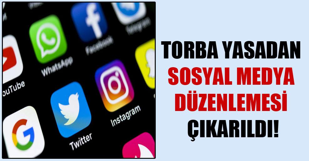 Torba yasadan sosyal medya düzenlemesi çıkarıldı!