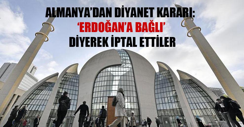Almanya'dan Diyanet kararı: 'Erdoğan'a bağlı' diyerek iptal ettiler