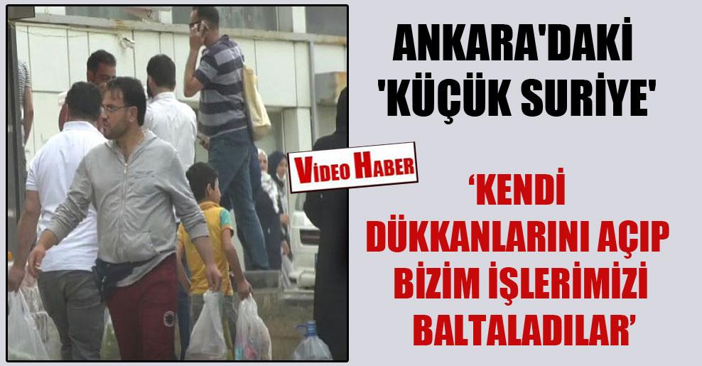 Ankara'daki 'küçük Suriye'