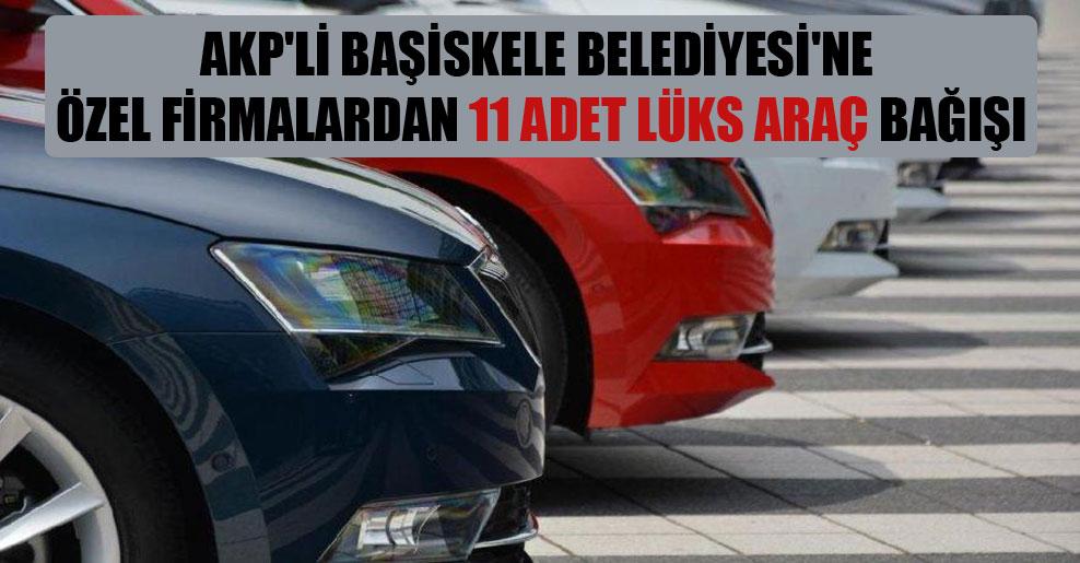 AKP'li Başiskele Belediyesi'ne özel firmalardan 11 adet lüks araç bağışı