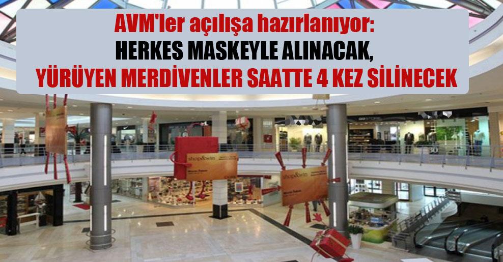 AVM'ler açılışa hazırlanıyor: Herkes maskeyle alınacak, yürüyen merdivenler saatte 4 kez silinecek