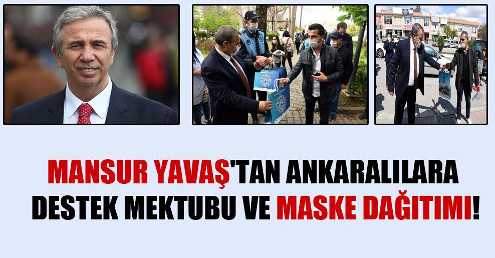 Mansur Yavaş'tan Ankaralılara destek mektubu ve maske dağıtımı!