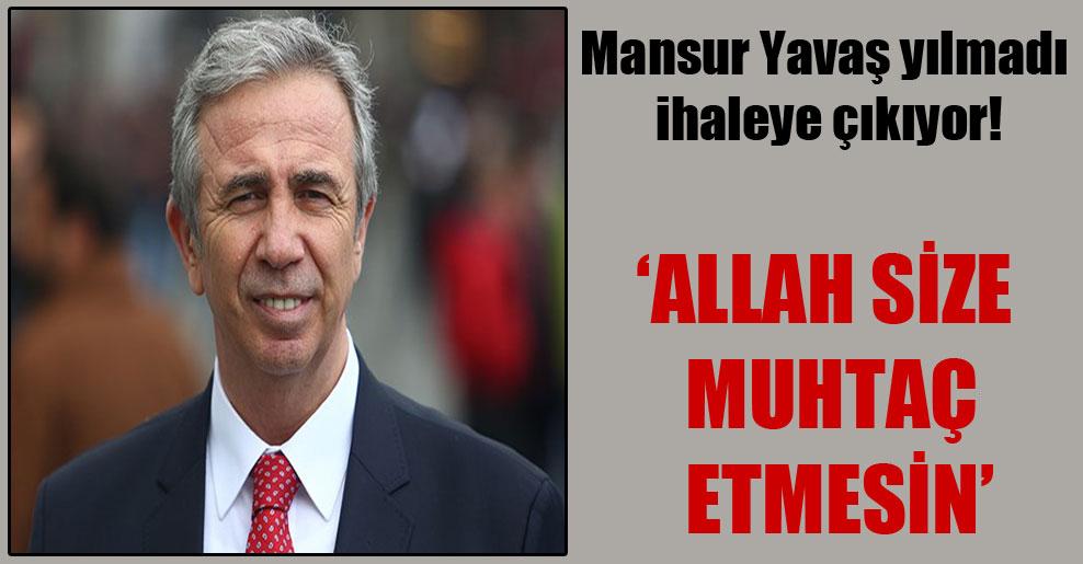 Mansur Yavaş yılmadı ihaleye çıkıyor!