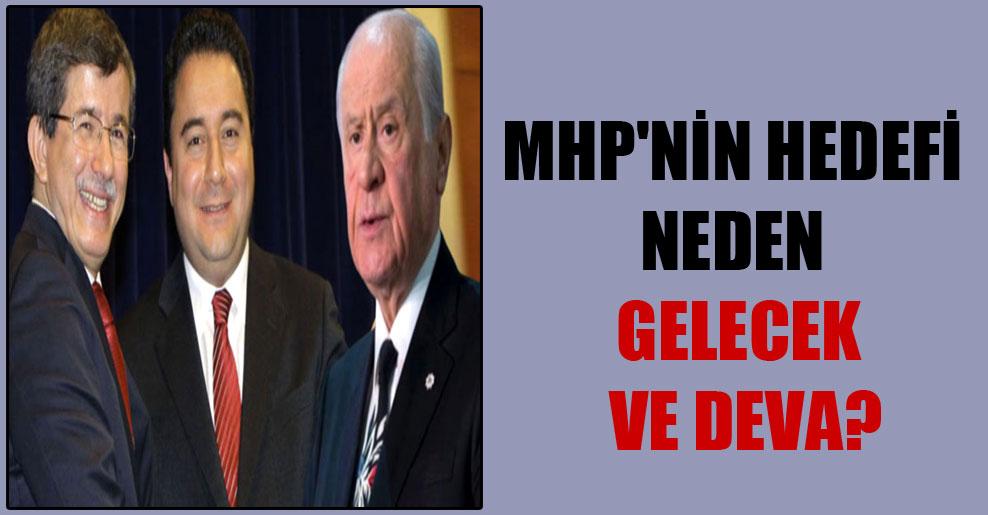 MHP'nin hedefi neden Gelecek ve DEVA?