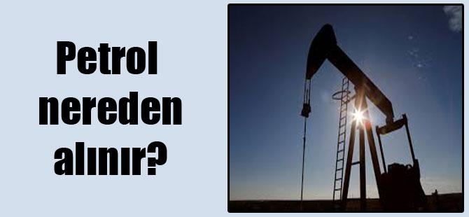 Petrol nereden alınır?