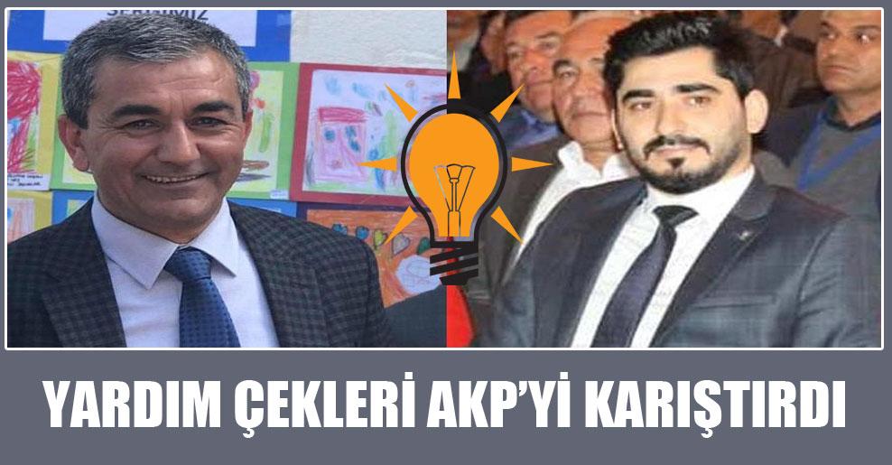 Yardım çekleri AKP'yi karıştırdı