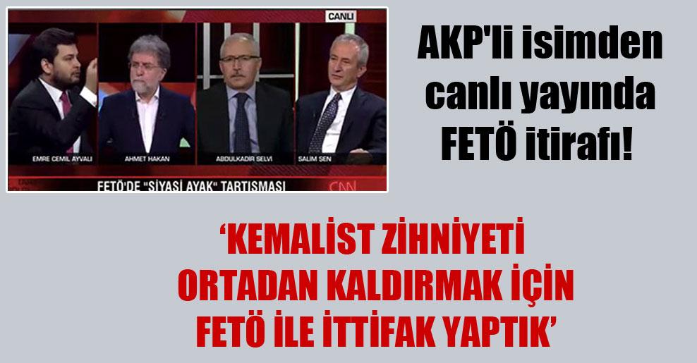 AKP'li isimden canlı yayında FETÖ itirafı!