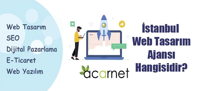 İstanbul Web Tasarım Ajansı Hangisidir?