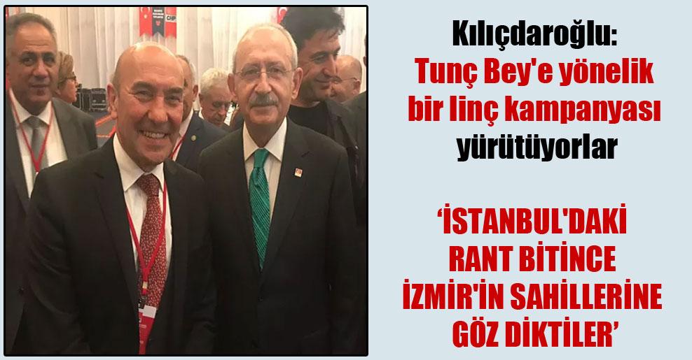 Kılıçdaroğlu: Tunç Bey'e yönelik bir linç kampanyası yürütüyorlar