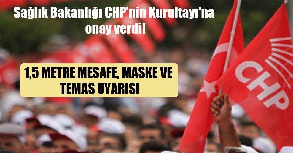 Sağlık Bakanlığı CHP'nin Kurultayı'na onay verdi!