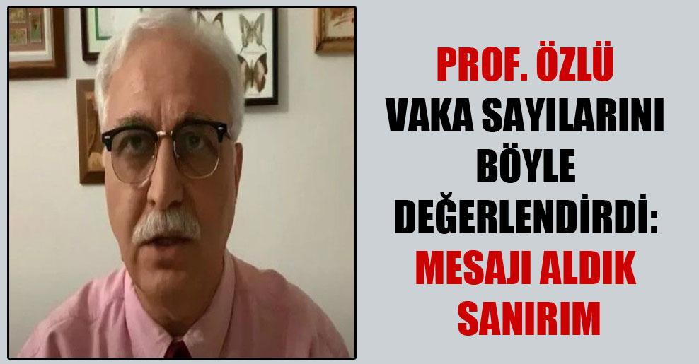 Prof. Özlü vaka sayılarını böyle değerlendirdi: Mesajı aldık sanırım