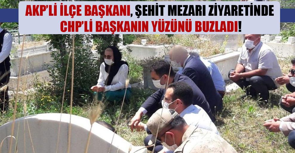 AKP'li ilçe başkanı, şehit mezarı ziyaretinde CHP'li başkanın yüzünü buzladı!