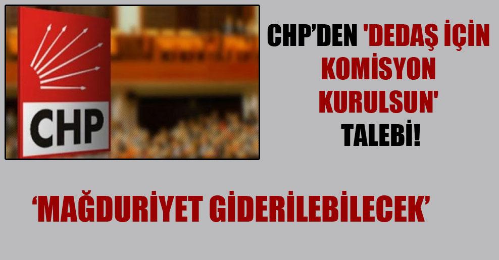 CHP'den 'DEDAŞ için komisyon kurulsun' talebi!