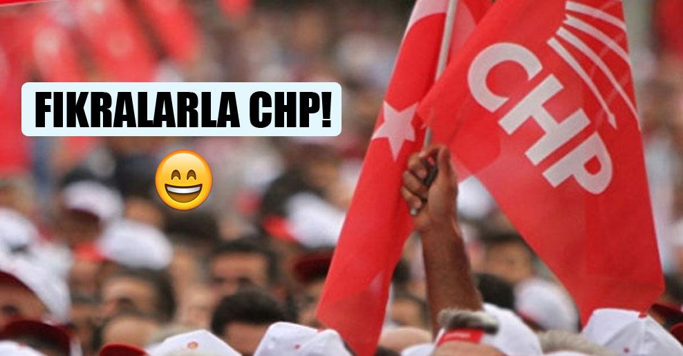 Fıkralarla CHP!