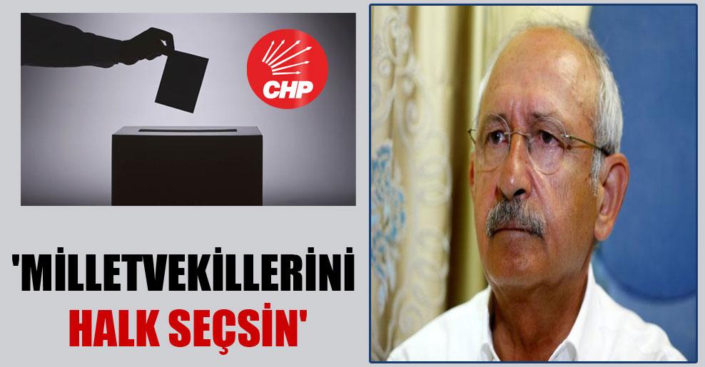 'Milletvekillerini halk seçsin'