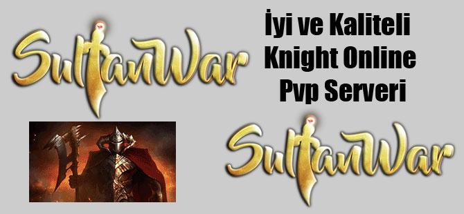 İyi ve Kaliteli Knight Online Pvp Serveri