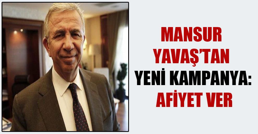Mansur Yavaş'tan yeni kampanya: Afiyet Ver
