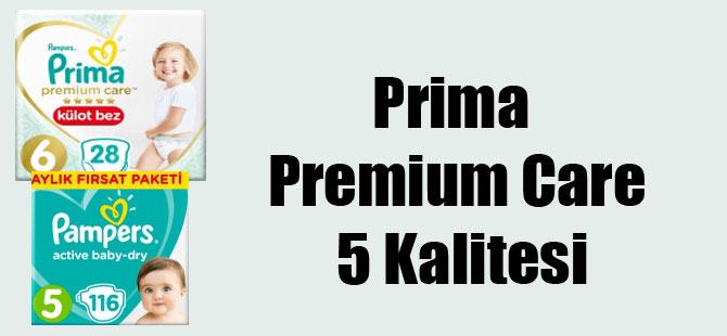 Prima Premium Care 5 Kalitesi