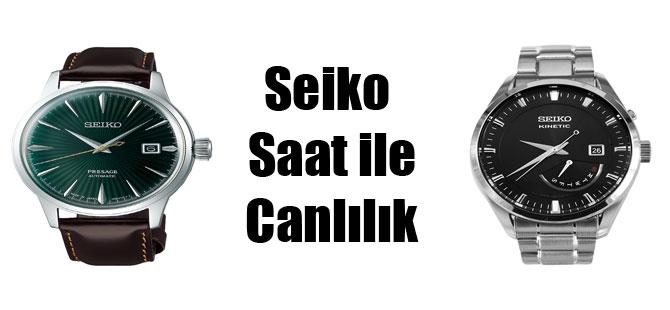 Seiko Saat ile Canlılık