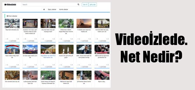 Videoİzlede.Net Nedir?