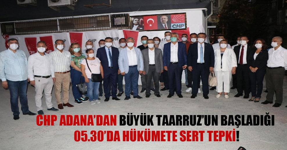 CHP Adana'dan Büyük Taarruz'un başladığı 05.30'da hükümete sert tepki!