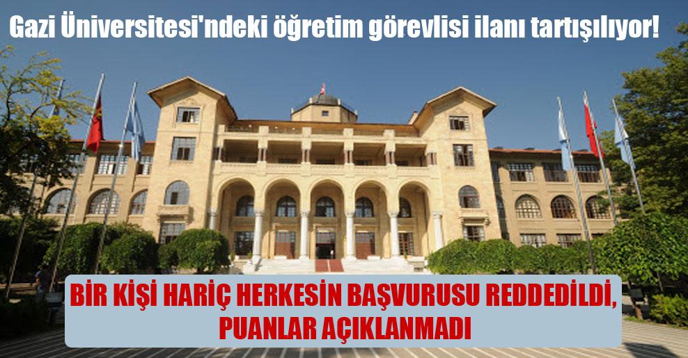 Gazi Üniversitesi'ndeki öğretim görevlisi ilanı tartışılıyor!